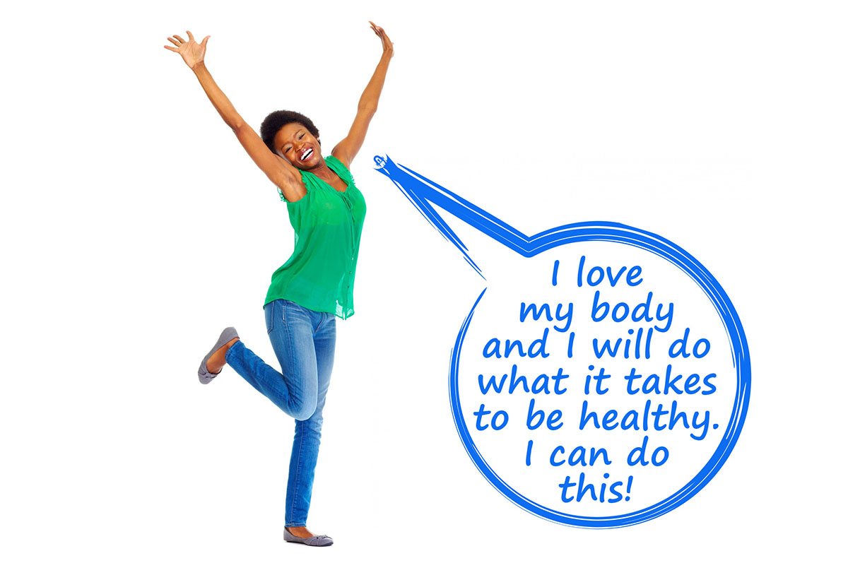 Happy woman exclaiming 'I love my body and I will do what it takes to be healthy. I can do this!'