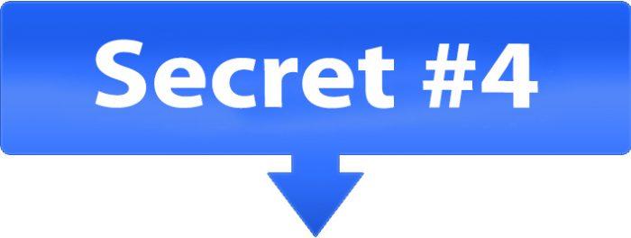 Secret #4