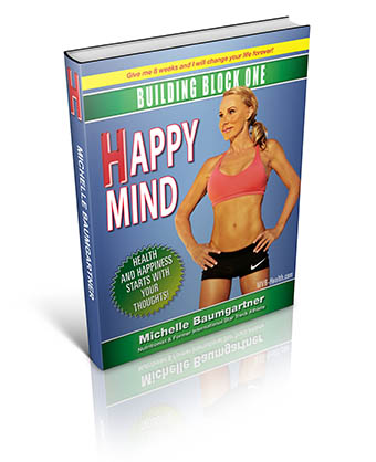 The 7 Building Blocks to Health. Block 1- Happy Mind. Health and Happiness starts with your thoughts.