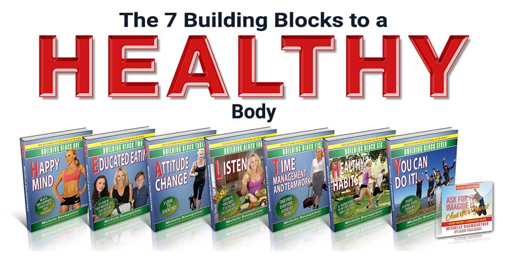 The 7 Buidling Blocks to a Healthy body.