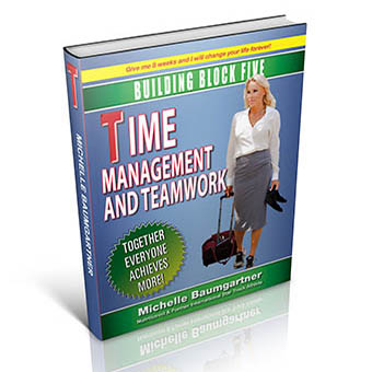 TIME MANAGEMENT AND TEAM WORK - BUILDING BLOCK FIVE